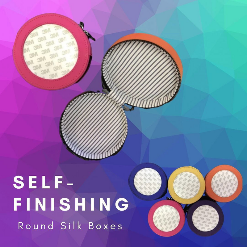 Self - Finishing Round Silk Boxes