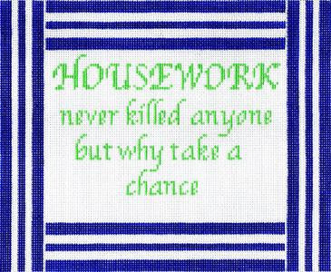 Housework Never