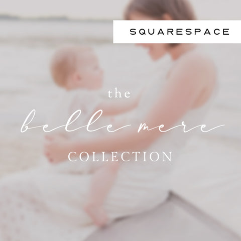 Belle Mere Squarespace Collection