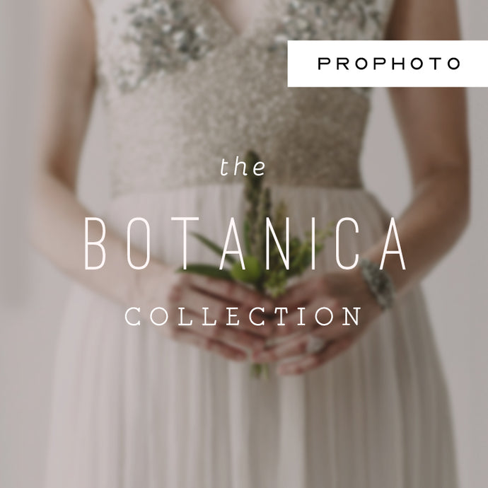 Botanica ProPhoto 7 Collection