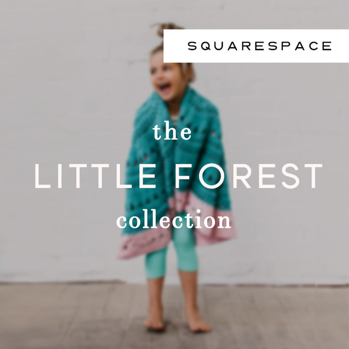 Little Forest Squarespace Collection
