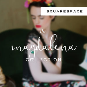 Magdalena Squarespace Collection