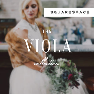 Viola Squarespace Collection