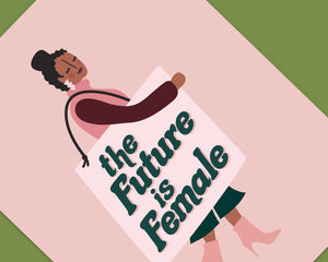 The Future is Female Art Print