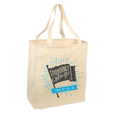 """Stubbornly Optimistic"" Tote"