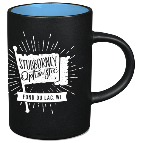 """Stubbornly Optimistic"" Mug"