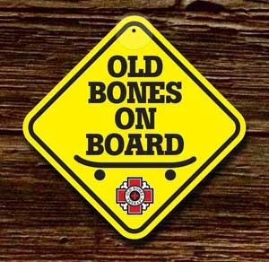 Old Bones On Board Sign