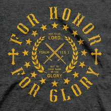 Load image into Gallery viewer, HOLD FAST Christian T-Shirt Honor and Glory