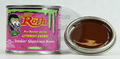 1/4 Pint - Lil' Daddy Roth Pinstriping - Smokin' Shutdown Brown - Kustom Paint Supply
