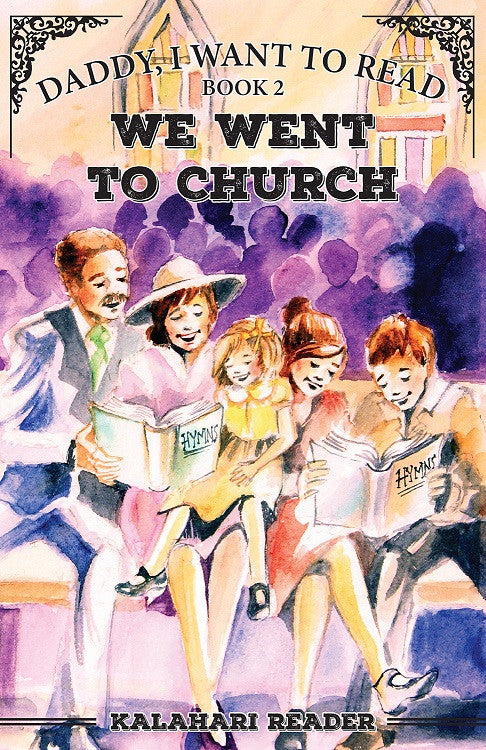 """Daddy, I Want to Read"" book 2 - We Went to Church"