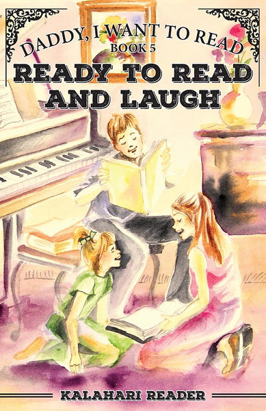 """Daddy, I Want to Read"" book 5 - Ready to Read and Laugh"