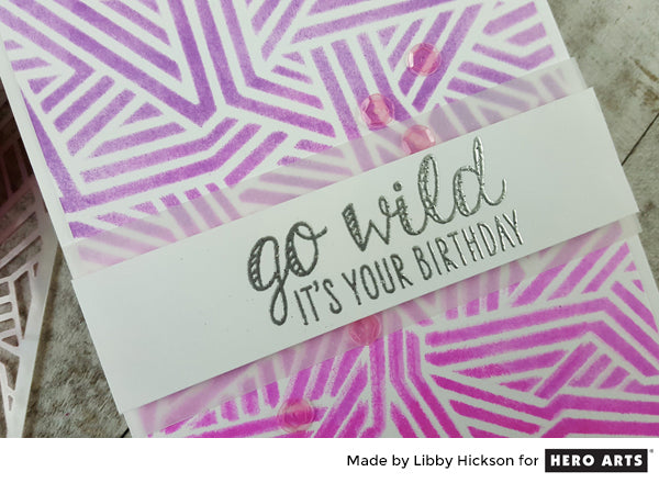Go Wild card by Libby Hickson for Hero Arts