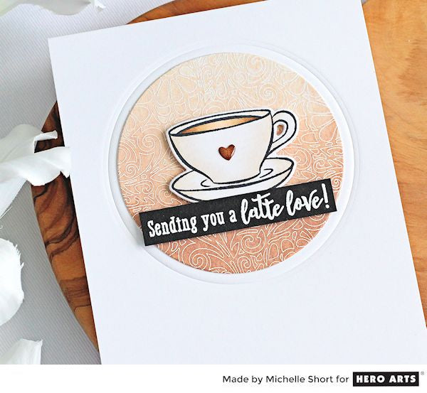 Latte Love by Michelle Short for Hero Arts