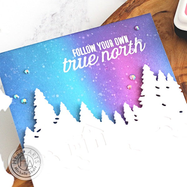True North by Michelle Short for Hero Arts