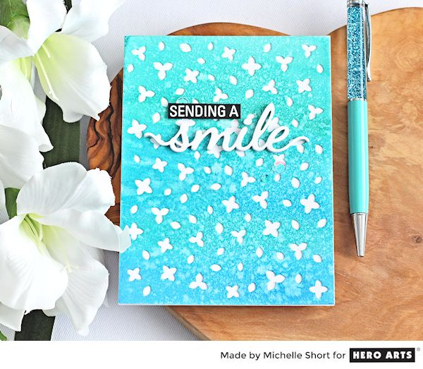 Sending A Smile by Michelle Short for Hero Arts