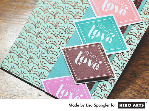 Hello Love by Lisa Spangler for Hero Arts