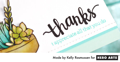 Hero Arts Thanks by Kelly Rasmussen 2