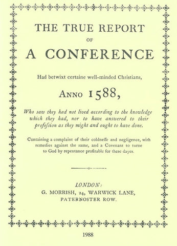THE TRUE REPORT OF A CONFERENCE ANNO 1588- Paperback