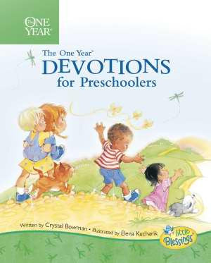 ONE YEAR DEVOTIONS FOR PRESCHOOLERS #1