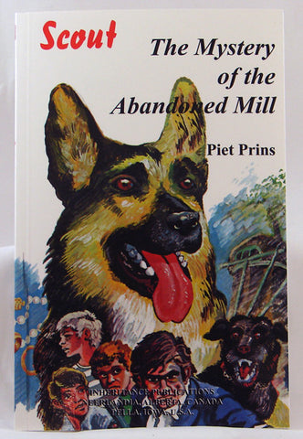 THE MYSTERY OF THE ABANDONED MILL #6, PIET PRINS- Paperback