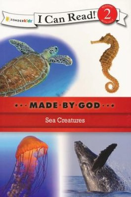 I CAN READ - MADE BY GOD - SEA CREATURES