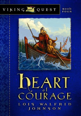 VIKING QUEST HEART OF COURAGE #4 LOIS W. JOHNSON-PAPERBACK