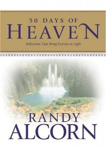 50 DAYS OF HEAVEN, RANDY ALCORN -HARDCOVER