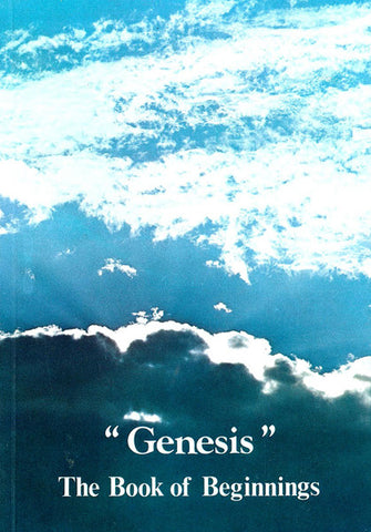 """GENESIS"" THE BOOK OF BEGINNINGS, C. WILLIS- Paperback"