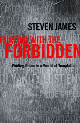 FLIRTING WITH THE FORBIDDEN -JAMES