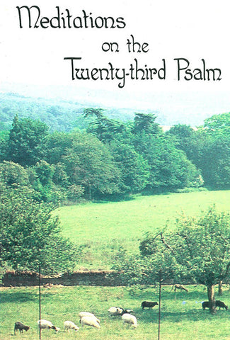 MEDITATIONS ON THE TWENTY-THIRD PSALM, ANDREW MILLER- Paperback