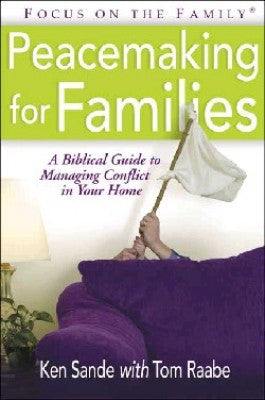PEACEMAKING FOR FAMILIES -KEN SANDE -PB