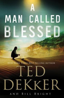 A MAN CALLED BLESSED -DEKKER