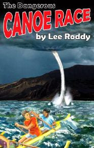 LADD FAMILY - DANGEROUS CANOE RACE #4 -RODDY