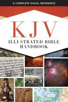 KJV ILLUSTRATED BIBLE HANDBOOK- HC
