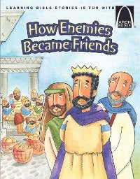 ARCH BOOK - HOW ENEMIES BECAME FRIENDS