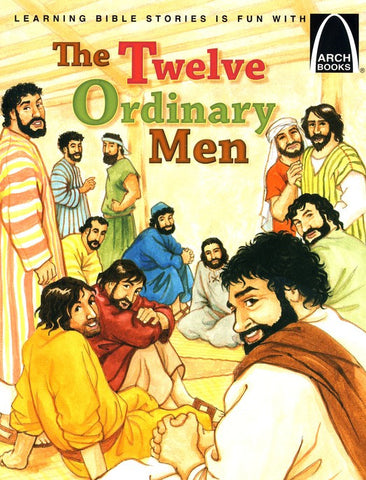 ARCH BOOK - TWELVE ORDINARY MEN