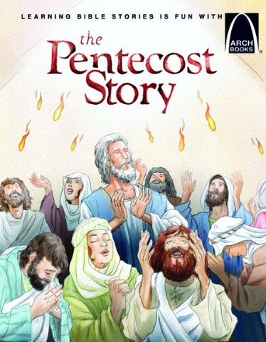ARCH BOOK - PENTECOST STORY