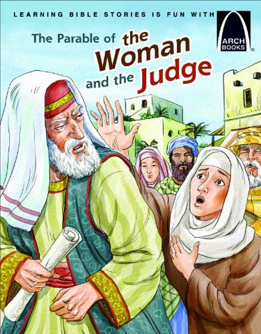 ARCH BOOK - PARABLE OF  WOMAN & THE JUDGE