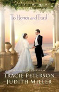 TO HONOR & TRUST, JUDITH MILLER, TRACIE PETERSON - Paperback