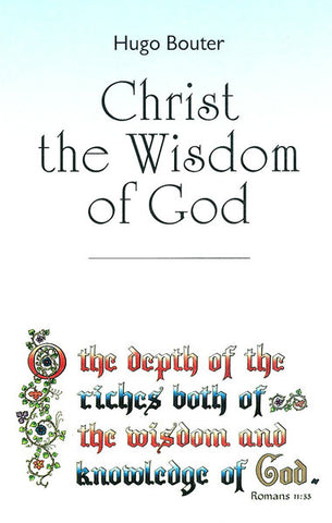 CHRIST THE WISDOM OF GOD, H. BOUTER - Paperback
