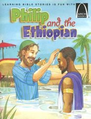 ARCH BOOK - PHILIP AND THE ETHIOPIAN