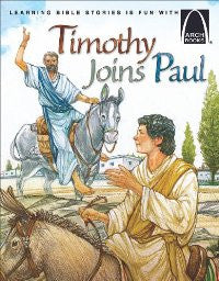 ARCH BOOK - TIMOTHY JOINS PAUL