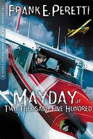 MAYDAY AT TWO THOUSAND FIVE HUNDRED #8