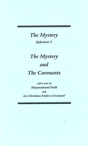 THE MYSTERY EPHESIANS 3 AND THE COVENANTS, W. KELLY- Paperback