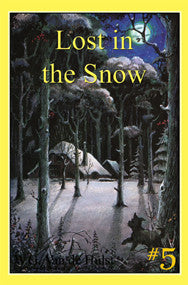STORIES CHILDREN LOVE #5 - LOST IN THE SNOW