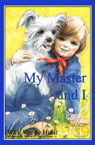 STORIES CHILDREN LOVE #9 - MY MASTER AND I
