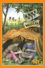 STORIES CHILDREN LOVE #16 - THE SECRET HIDING PLACE