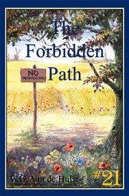 STORIES CHILDREN LOVE #21 - THE FORBIDDEN PATH