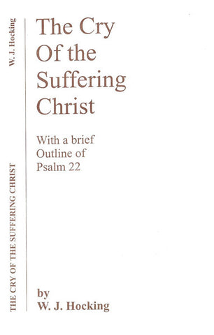 THE CRY OF THE SUFFERING CHRIST, W.J. HOCKING - Paperback