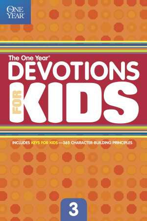 ONE YEAR DEVOTIONS FOR KIDS #3